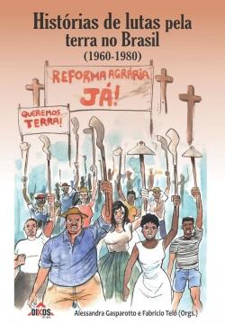Histórias de luta pela terra no Brasil (1960-1980) | E-book