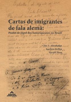 Cartas de imigrantes de fala alemã: pontes de papel dos hunsriqueanos no Brasil